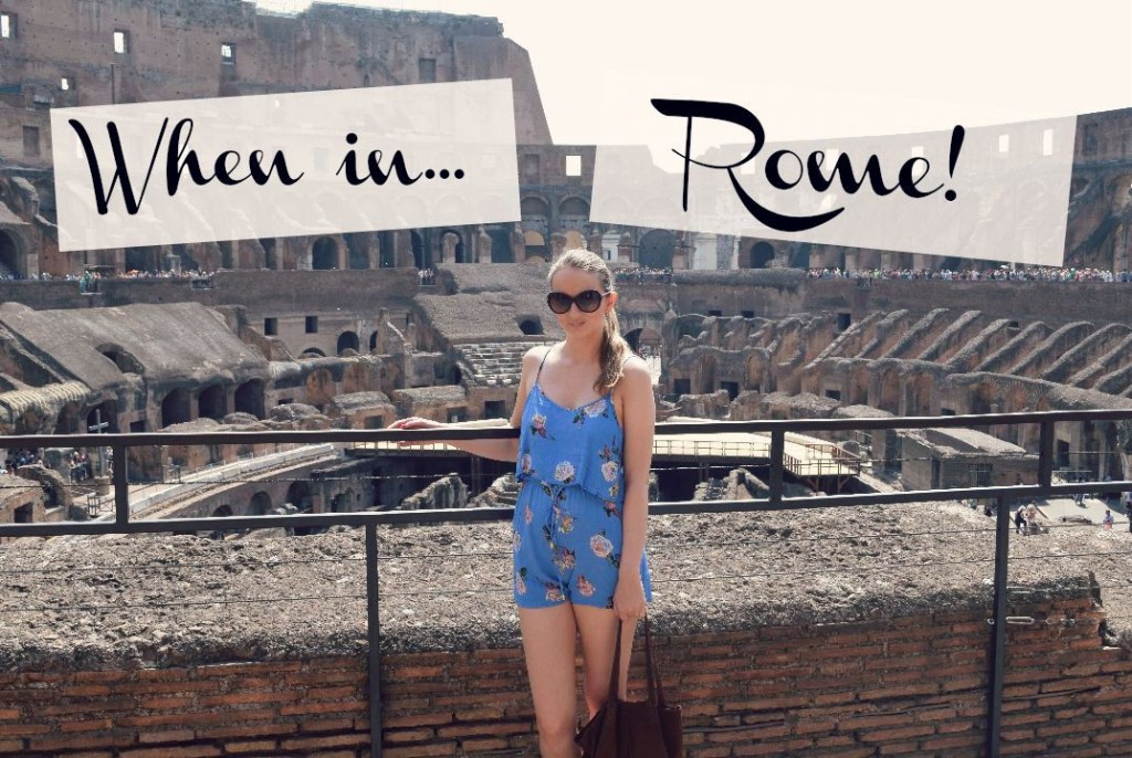 When In Rome | Things To Do In Rome